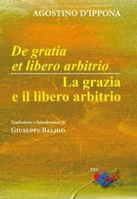 de gratia et de libero arbitrio